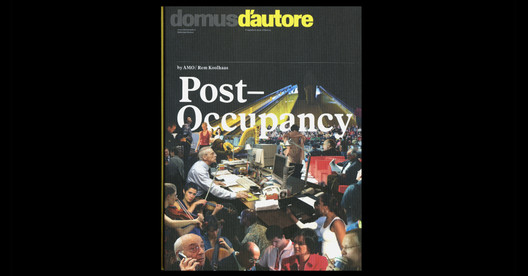 Post Occupancy (2006). Imagem via www.oma.eu