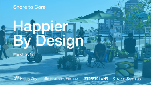 Research Winner: Happier by Design / Happy City, University of Virginia, StreetPlans, and SpaceSyntax. Image Courtesy of The Van Alen Institute and the West Palm Beach Redevelopment Agency (WPB CRA)