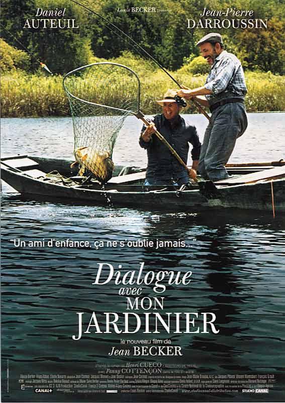 """Affiche du film de Jean Becker : """"Dialogue avec mon jardinier"""""""