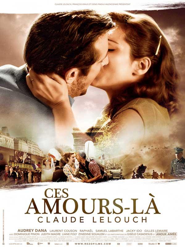 """Affiche du film de Claude Lelouch """"Ces amours-là"""" - Source Allo Ciné"""