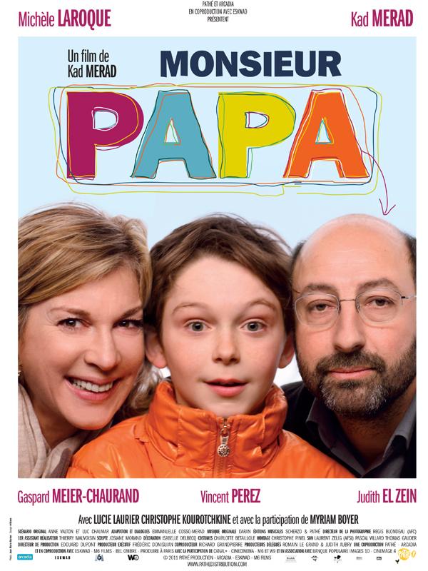 """Affiche du film de Kad Merad """"Monsieur papa"""""""