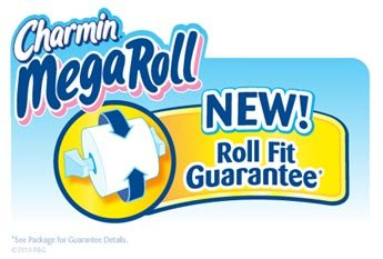 Charmin Mega Roll New! Roll Fit Guarantee.* *See package for Guarantee details.