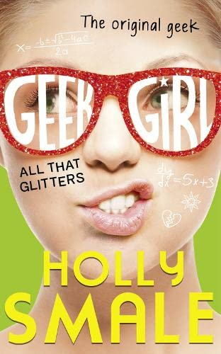 Geek girl : all that glitters