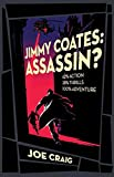 Jimmy Coates, Assassin