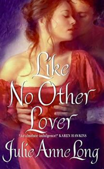 Like No Other Lover, Julie Ann Long