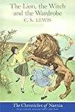 The Lion, the Witch and the Wardrobe (Full-Color Collector\'s Edition)