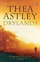Drylands by Thea Astley