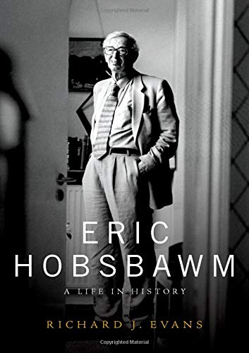 Eric Hobsbawm, A Life in History