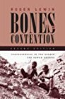 Bones of Contention: Controversies in the Search for Human Origins - by Roger Lewin