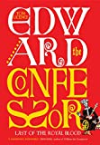 Edward the Confessor: Last of the Royal Blood