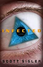 Cover of Infected by Scott Sigler