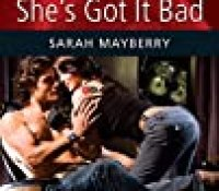 Guest Review: She's Got It Bad by Sarah Mayberry