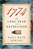 1774: The Long Year of Revolution