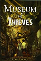 Museum of Thieves (The Keepers) by Lian…