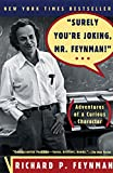'Surely You're Joking, Mr. Feynman!' (Adventures of a Curious Character)