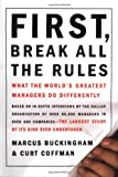 First, Break All the Rules: What the World
