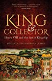 King and Collector: Henry VIII and the Art of Kingship