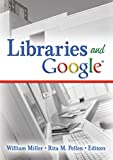 Libraries And Google (Internet Reference Services Quarterly)