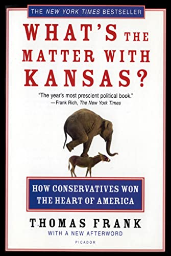 What's with Kansas? (Thomas Frank)