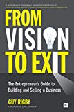 From Vision to Exit: The Entrepreneur