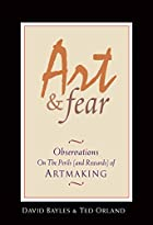 Art and fear / D Bayles and T Orland