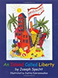 An Island Called Liberty