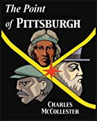 The Point of Pittsburgh: Production and…
