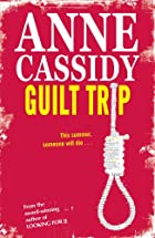 Guilt Trip by Anne Cassidy