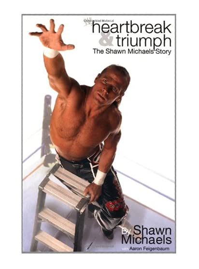 """Book cover of """"Heartbreak and Triumph"""" by Shawn Michaels"""