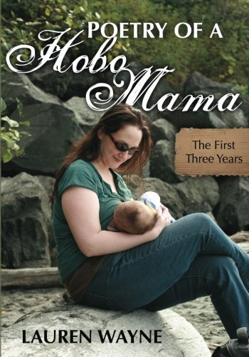 Poetry of a Hobo Mama: The First Three Years