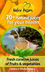 PAP|70 natural juices for your health