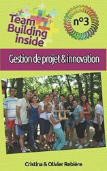 PAP| Team Building inside 3 : gestion de projet & innovation