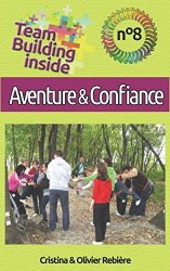 PAP| Team Building inside n°8 - Aventure & confiance