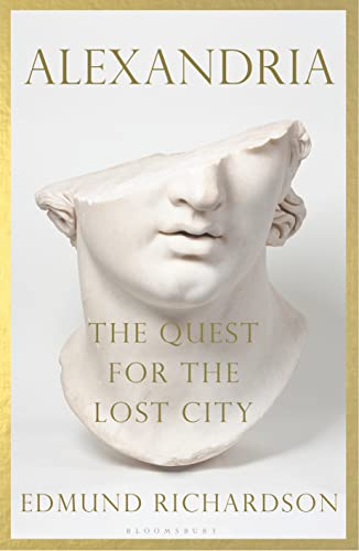 Alexandria: The Quest for the Lost City