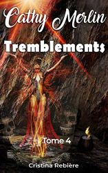 PAP| Cathy Merlin - 4. Tremblements…