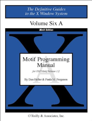 Book Cover: Motif Programming Manual (The Definitive Guides to the X Window System, Volume 6