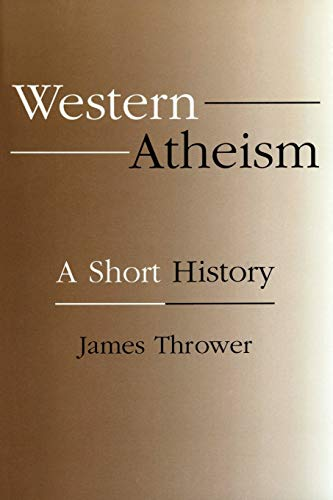 Western Atheism: A Short History