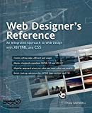 Web Designer's Reference : An Integrated Approach to Web Design with XHTML and CSS