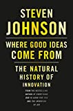 Book Review, Where Good Ideas Come From: The Natural History of Innovation