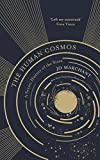 The Human Cosmos: A Secret History of the Stars