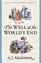 The well at the world's end / A J Mackinnon
