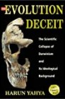 The Evolution Deceit by Harun Yahya