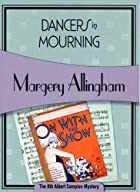 Dancers in mourning / Marjorie Allingham
