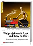 Webprojekte mit AJAX und Ruby on Rails Open Source Library