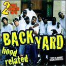 Hood Related Backyard Band Listen And Discover Music