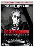 Dr. Strangelove (40th Anniversary Two-Disc Special Edition)