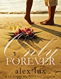 Only Forever – A contemporary romance…