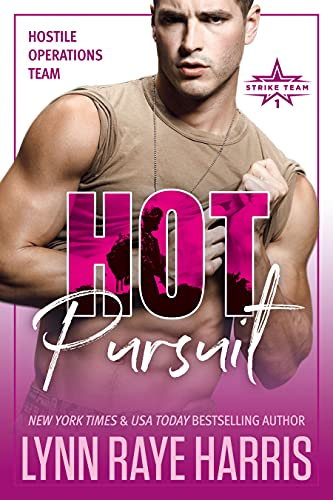 Hot Pursuit by Lynn Raye Harris