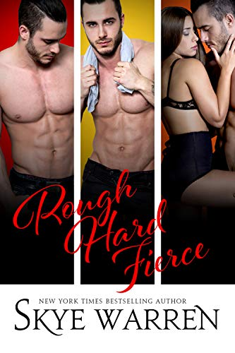 Rough Hard Fierce by Skye Warren