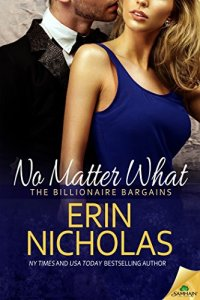 Contemporary Romance with Billionaires  Small Towns    More   Smart     No Matter What by Erin Nicholas